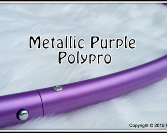 """MeTALLiC PuRPLE Polypro Available in 3/4"""" OD and 5/8"""" OD THiN!  Push-Button Collapsible. FREE Sanding Option."""