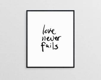 Love Never Fails  1 Corinthians 13  |  hand lettered love quote modern minimal christian art