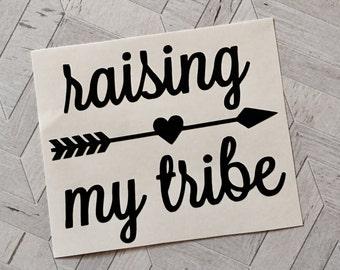 Raising my tribe decal, raising my tribe vinyl decal, yeti decal, window sticker, raising my tribe sticker, raising my tribe window sticker