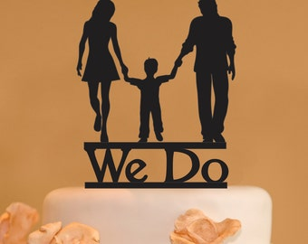 Man woman and child wedding cake topper - family wedding cake topper - We Do family wedding cake topper - We Do cake topper