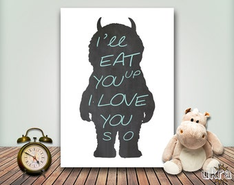 I'll eat you up i love you so,Nursery Printable,Where the wild things are,Baby Boy Nursery Chalkboard,Nursery Wall Art,Instant Download