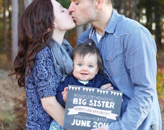 Promoted to Big Sister Sign/ Big Sister Chalkboard Sign / Going to Be Big Sister Chalkboard Sign / Promoted To Big Sister Announcement