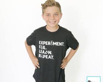 Experiment. Fail. Learn. Repeat. | Science Shirt | Science T-shirt | March for Science | Science March | Science Gift | Kids T-shirt