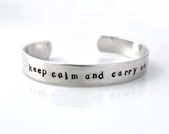Personalized metal cuff bracelet, custom bracelet, aluminum cuff hand stamped bracelet, keep calm and carry on