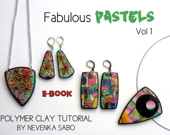 Polymer clay tutorial, E-book, PDF tutorial, clay tutorial, Fabulous pastels, Colorful jewelry and crafts, DIY craft idea,
