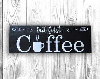 But first Coffee Sign - kitchen wall decor - wood sign