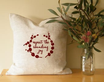 Repeat the sounding joy - Christmas cushion