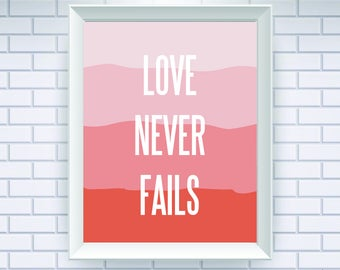 Love Never Fails, Love Sign, Love Print, Love Poster, Love Printable, Orange Art, Orange Print, Motivational Print, Motivational Poster, 035