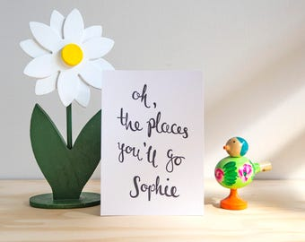 Personalised Name Print // Oh The Places You'll Go // A6 Print Quote Print Postcard // Customised Adventure Travelling Explorer Gift //