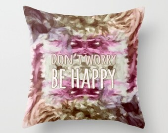 KIDS BEDDING - novelty throw pillow, Don't Worry Be Happy - child's bedroom decor, gift idea, child's cushions, pillow cover