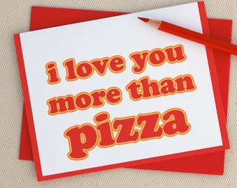 Pizza Card - Kids Pizza Valentine - I Love You More Than Pizza - Funny Greeting Card - Fathers Day Card by Oh Geez Design