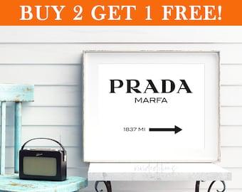 Prada Marfa Print, Prada Marfa 1837 Fashion Art, Gossip Girl Art, Prada Sign, Black and White Wall Art, Gift for Her, Wall Decor, Not Framed