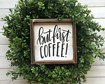 But First Coffee | Wood Sign | Pallet Sign | Framed Sign | Distressed Sign | Coffee Bar | Kitchen Sign | Farmhouse | Coffee Decor