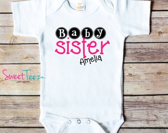 Baby Sister Bodysuit Sister Baby Personalized Shirt New Baby