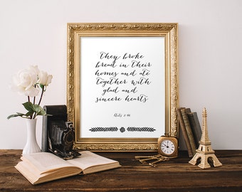 Scripture Wall Art Kitchen Decor Bible Verse Print They Broke Bread in Their Homes Acts 2:46 Dining Room Wall Art Apartment Decor