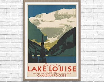 Lake Louise Poster, Canadian Rockies Wall Art, Canada Travel Poster 1930, Canadian Pacific Hotel Print, Wall Art, Vintage Travel Poster