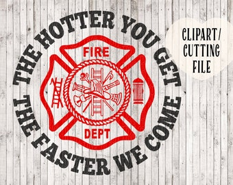 funny firefighter svg, fireman svg, fire department svg, fireman clipart, shirt svg, vinyl decal svg, tshirt designs, cut cutting files, htv
