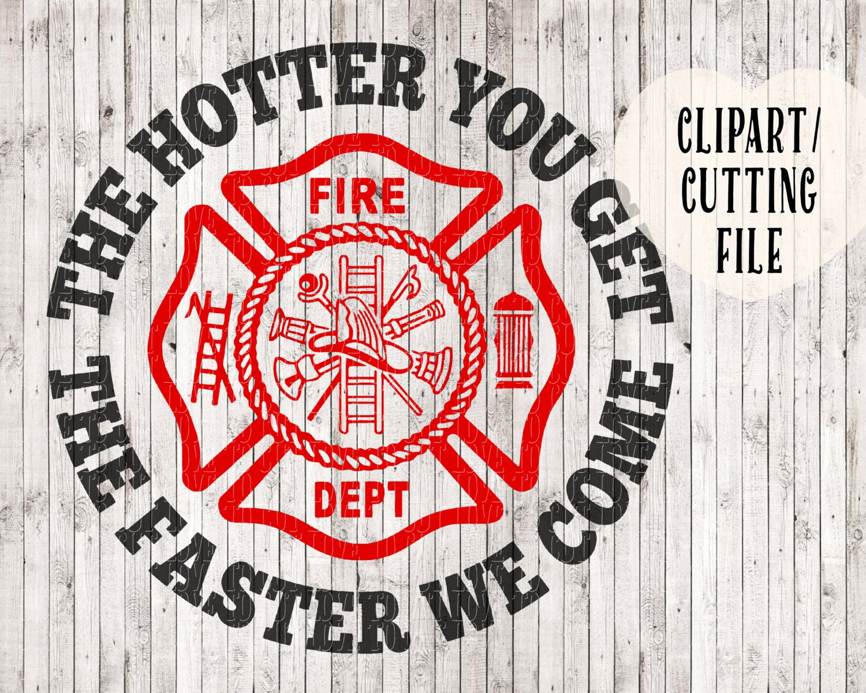 Funny Firefighter Svg Fireman Svg Fire Department Svg