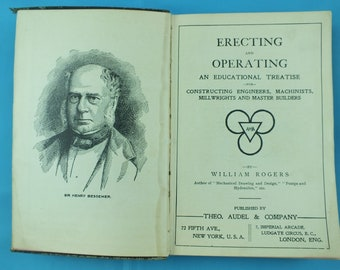 Antique Rare 1913 Erecting & Operating An Educational Treatise Book BY W. Rogers