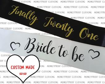 High Quality Custom Sash - Bachelorette - Hen's Night - Birthday - Twenty First - Bridesmaid - Bride To Be - Bride Tribe - Plus Size