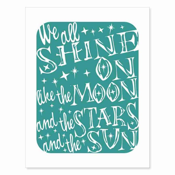 We All Shine On - Typography Art Print