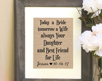 ON SALE Mother of the Bride Gift From Daughter  Today a Bride tomorrow a Wife always Your Daughter and Best Friend for Life
