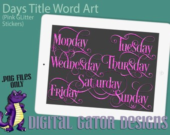 Days of the Week Word Art Titles in Pink Glitter