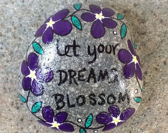 Happy Rock - Let Your DREAMS BLOSSOM - Hand-Painted River Rock Stone - purple daisy chain pansy petunia