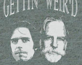 Gettin' Weir'd Women's T-Shirt