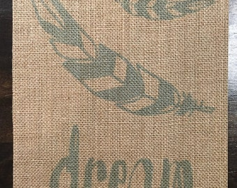 Dream | Inspire | Burlap Fabric Print | Rustic Decor | Nursery Decor | Home Decor | Nature | Feather