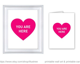 Love card, heart art print and printable card, you are here, hot pink heart art print, wedding anniversary gift, instant download