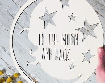 To The Moon And Back Sign | Natural Nursery | Woodland Nursery | Moon Sign | Free Shipping