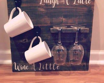 Laugh a latte, Wine a little sign