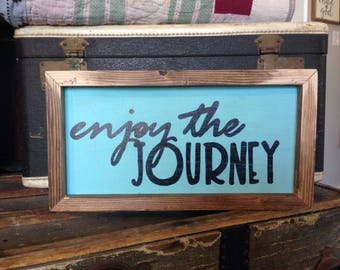 Wood enjoy the journey rustic sign