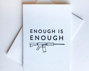 Letterpress Protest Card - Enough