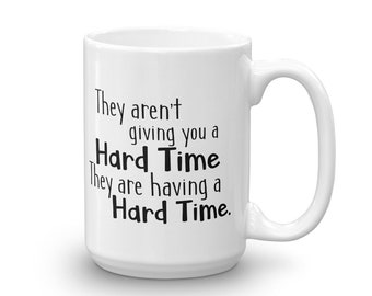 Mug {Hard Time}