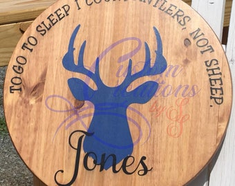 Personalized, I count antlers - Wall Sign