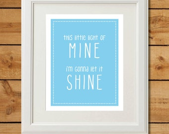 This Little Light of Mine - Printable Art - Sky Blue