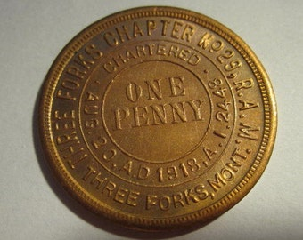 1918 Three Forks Montana Chapter No. 29 - Masonic Penny