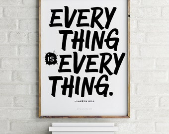 Everything is Everything Lauryn Hill Printable Art 8.5 x 11
