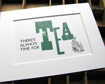Hand-printed letterpress & wood block mounted print - There's always time for tea