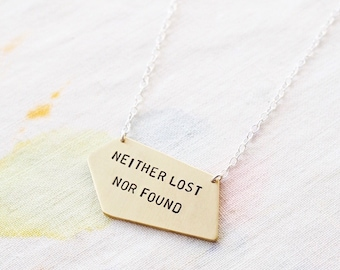 Geometric Personalised Necklace in Sterling Silver or Brass Neither Lost Nor Found. Custom Necklace Travel Positive Affirmation
