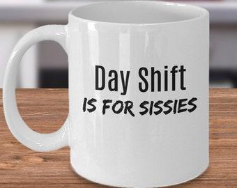 Graveyard Shift, Night Shift Worker, 3rd Shift, Working at Night, Night Worker, Night Shift Mug, Night Shift Gift, Night Shift CoWorker
