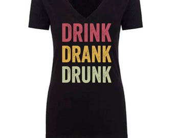 Drink Drank Drunk // Custom Birthday Shirt // Ladies Night Out Shirt Single or Sets