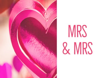 Mrs & Mrs wedding/engagement celebration greeting card