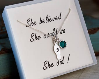 5K Necklace / Runners Necklace (Sterling Silver with Birthstone) / She believed she could so she did / Running Jewelry