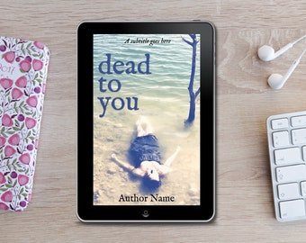 Premade eBook Cover -  Dead to You