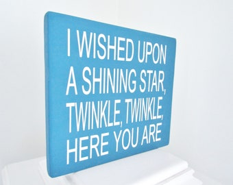 "Wood ""Twinkle Twinkle Little Star"" Sign, I wished upon a shining star, Star Decor"