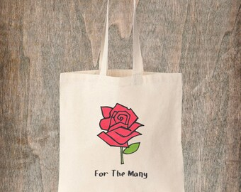Labour Party Red Rose Bag - 'For The Many' Labour Jeremy Corbyn Political Left Wing Cotton Canvas Tote Bag