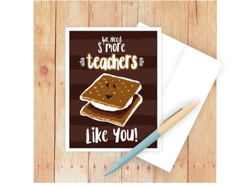 Teacher Card, Thank You, Appreciation, Congratulations, Puns, Punny, Funny, End of Year, S'mores, Grateful, Food, Marshmallow, Chocolate